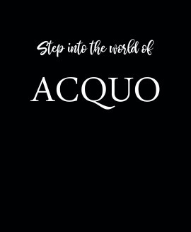 Step into the world of  ACQUO.